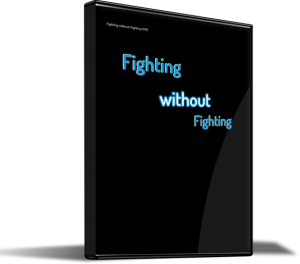 Fighting without Fighting (DVD)